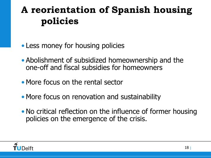 A reorientation of Spanish housing policies