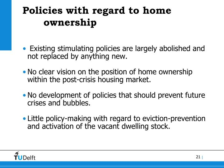 Policies with regard to home ownership