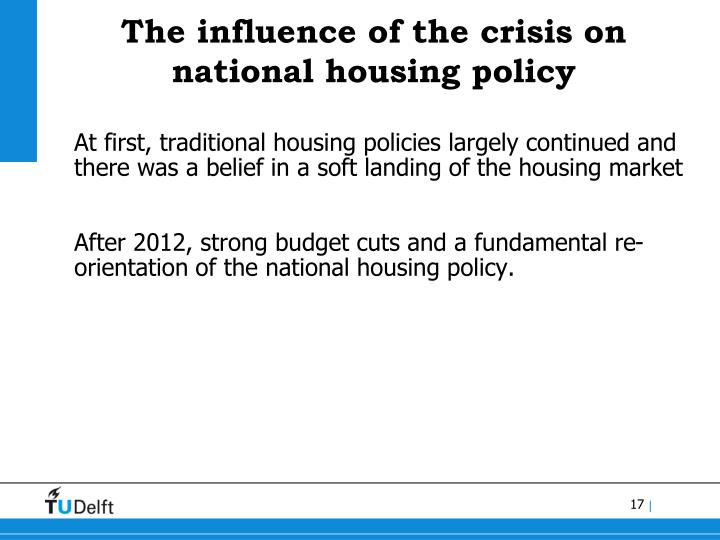 The influence of the crisis on national housing policy