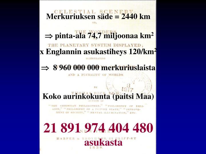 Merkuriuksen säde = 2440 km