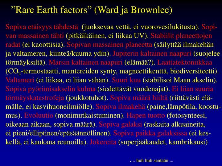 """Rare Earth factors"" (Ward ja Brownlee)"
