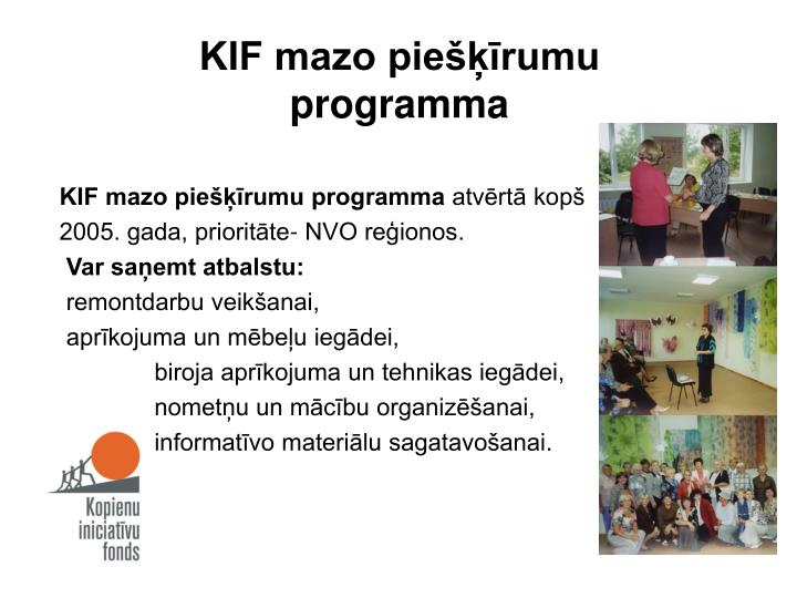 KIF mazo piešķīrumu