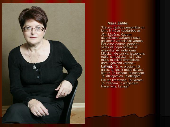 Māra Zālīte: