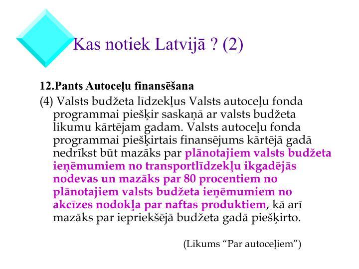 Kas notiek Latvijā ? (2)