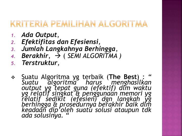 Kriteria Pemilihan Algoritma