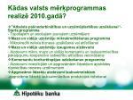 k das valsts m r programmas realiz 2010 gad