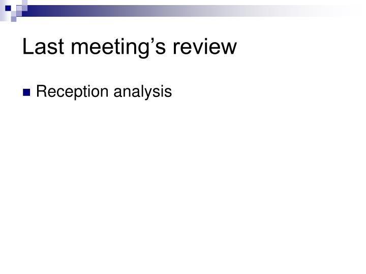 Last meeting's review
