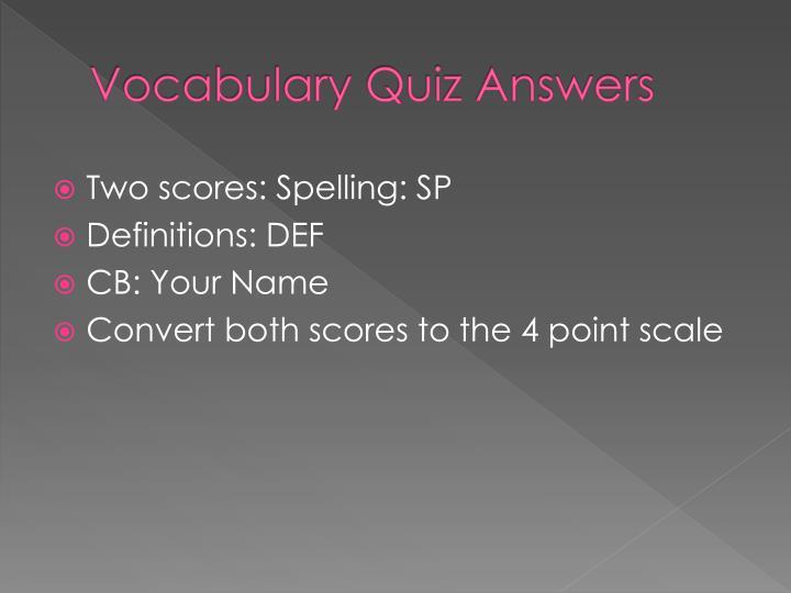 Vocabulary Quiz Answers