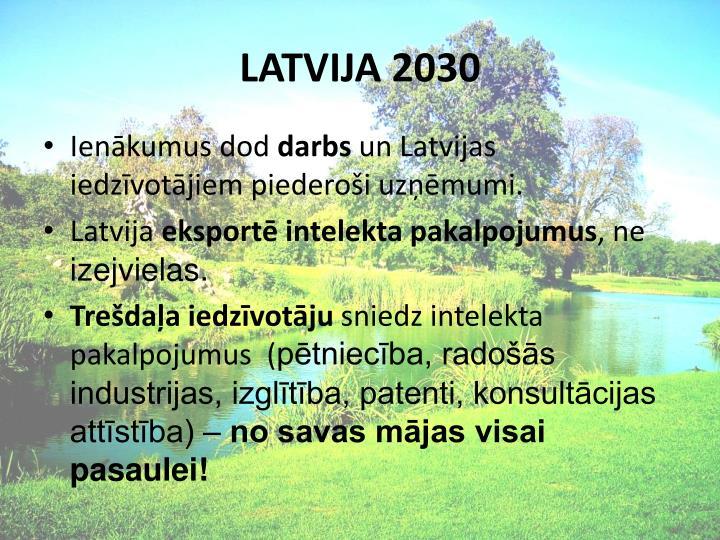 LATVIJA 2030