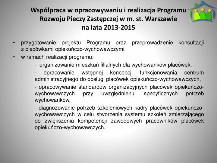Współpraca w opracowywaniu i realizacja Programu