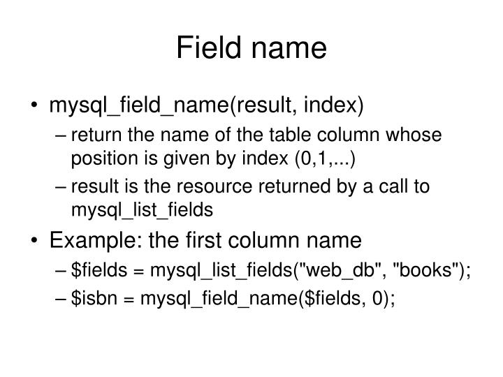 Field name