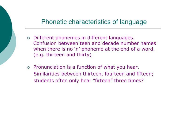 Phonetic characteristics of language