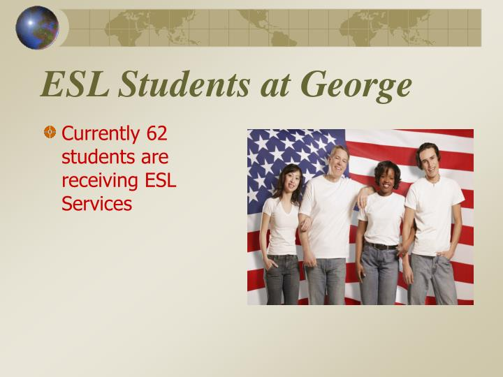 Esl students at george