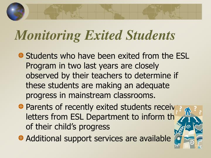 Monitoring Exited Students