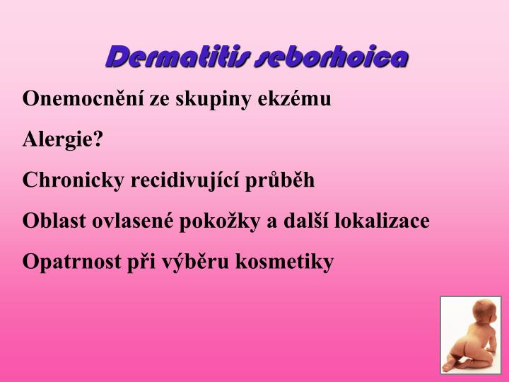 Dermatitis seborhoica