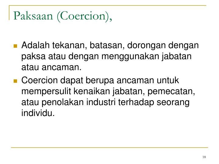 Paksaan (Coercion),