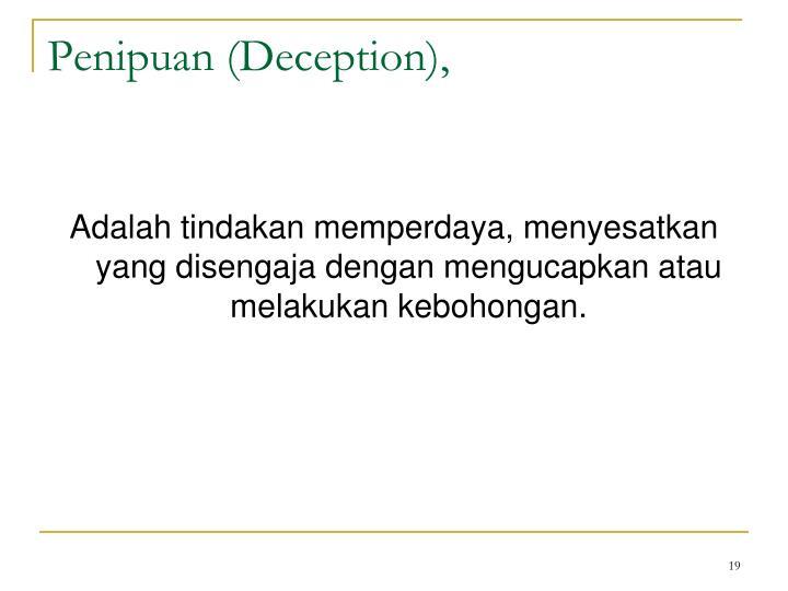 Penipuan (Deception),