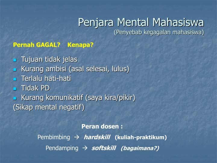 Penjara Mental Mahasiswa