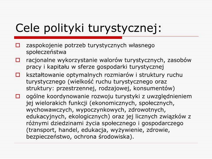 Cele polityki turystycznej: