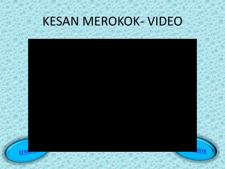 KESAN MEROKOK- VIDEO