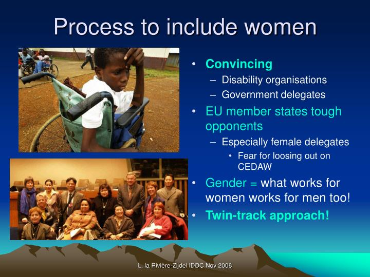 Process to include women