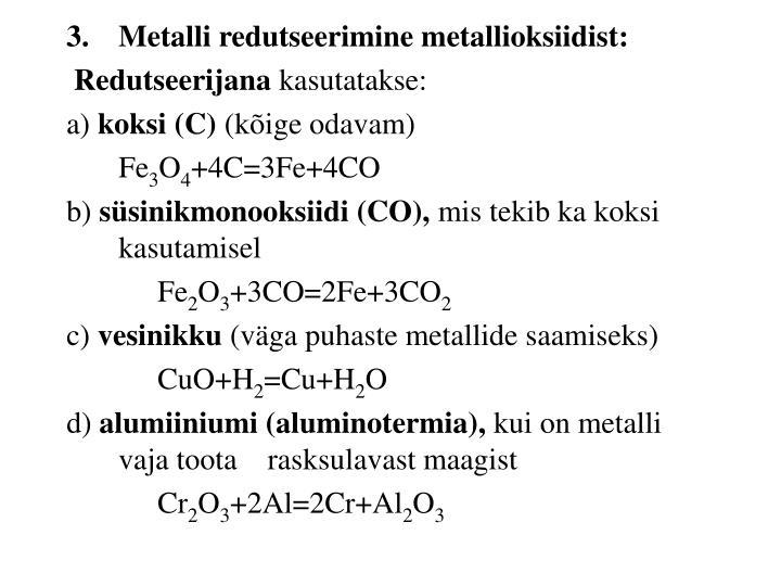Metalli redutseerimine metallioksiidist: