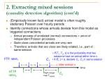 2 extracting mixed sessions causality detection algorithm cont d