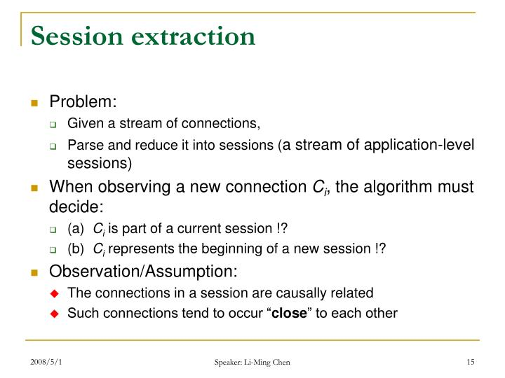 Session extraction