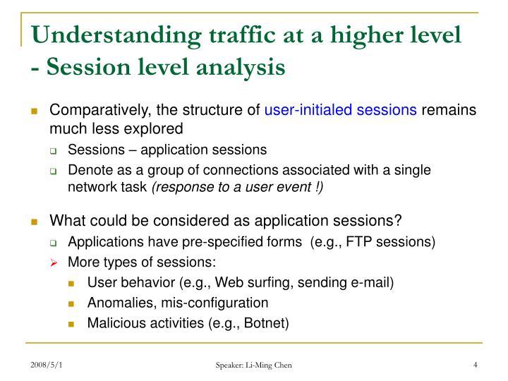 Understanding traffic at a higher level
