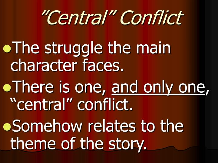 """""""Central"""" Conflict"""