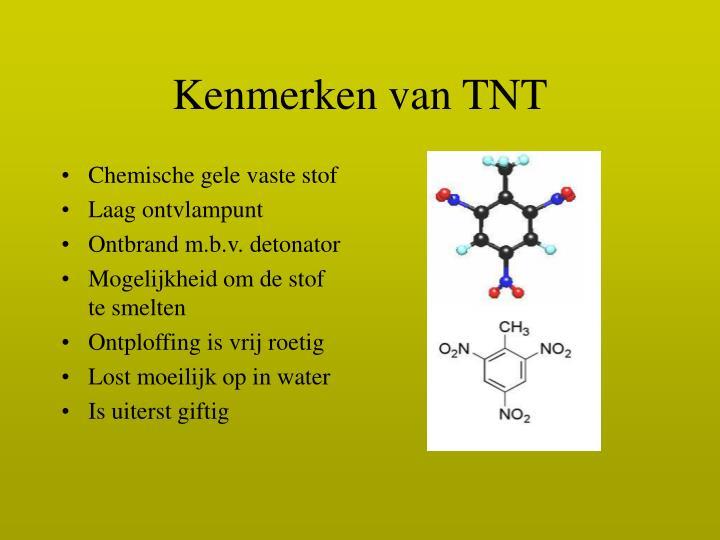 Kenmerken van TNT