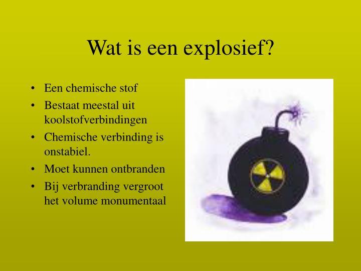 Wat is een explosief?