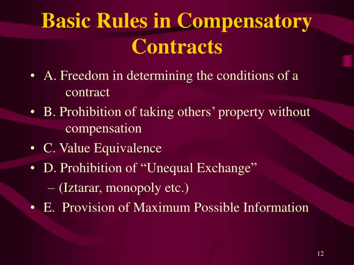 Basic Rules in Compensatory Contracts