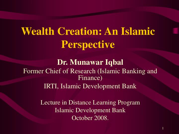 Wealth creation an islamic perspective