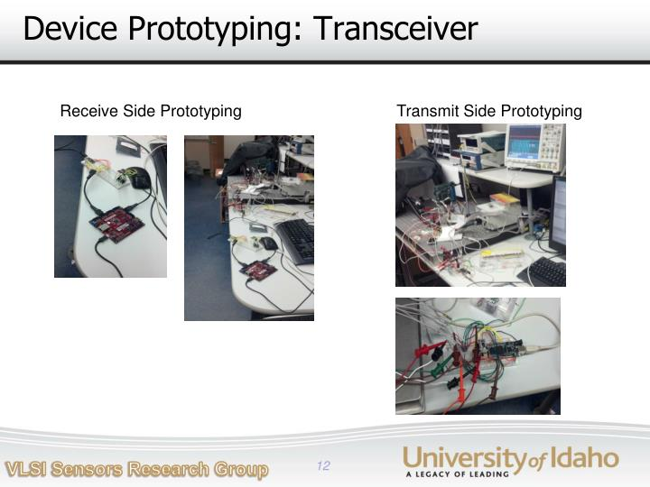 Device Prototyping: Transceiver