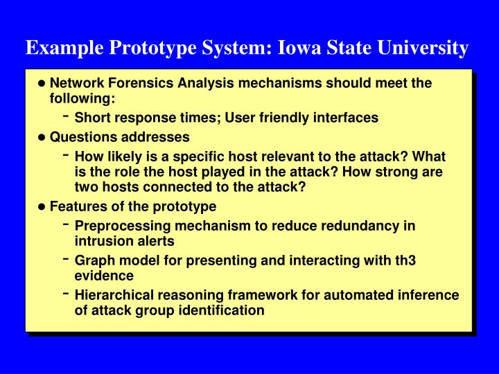 Example Prototype System: Iowa State University