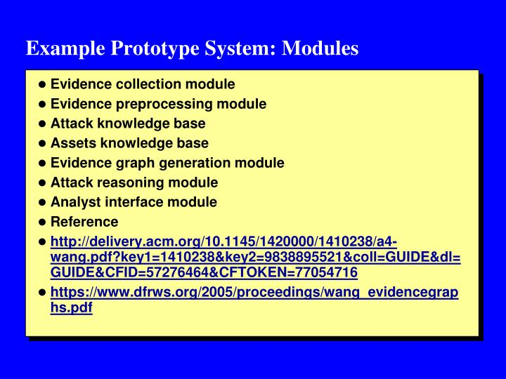 Example Prototype System: Modules