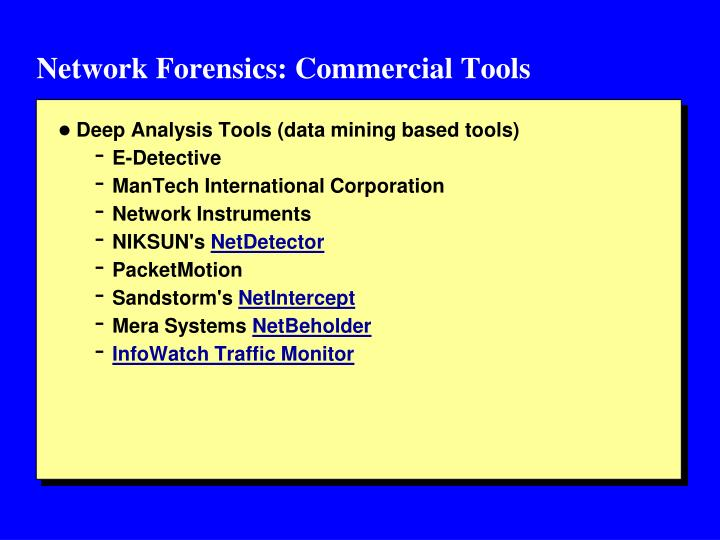 Network Forensics: Commercial Tools