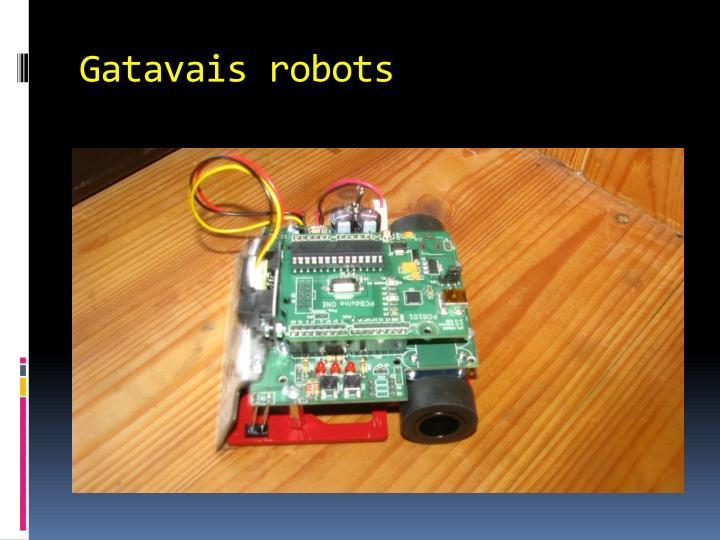 Gatavais robots