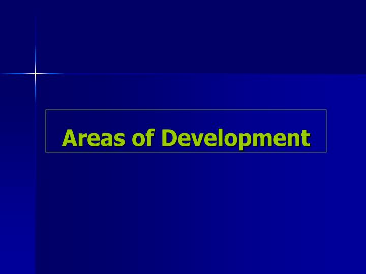 Areas of Development