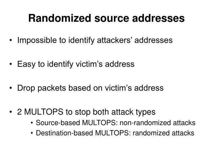 Randomized source addresses