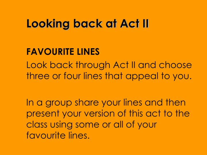 Looking back at Act II