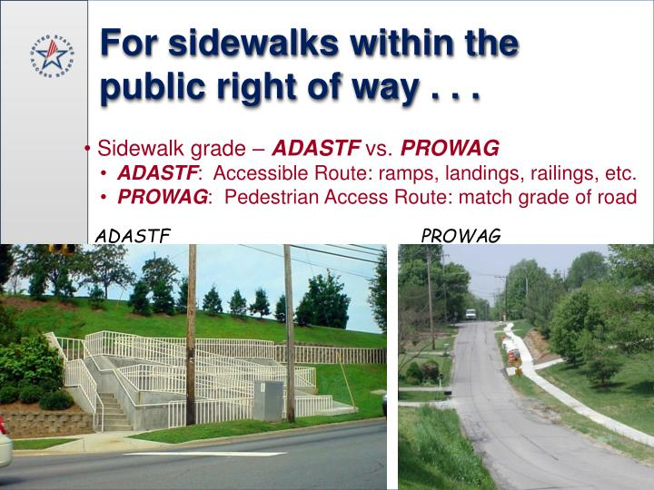 For sidewalks within the