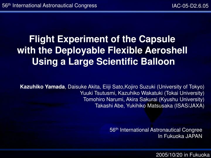Flight Experiment of the Capsule
