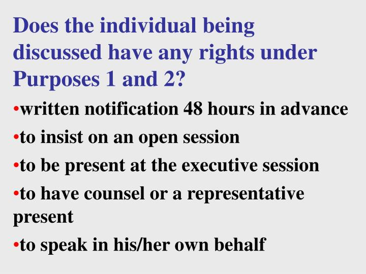 Does the individual being discussed have any rights under Purposes 1 and 2?