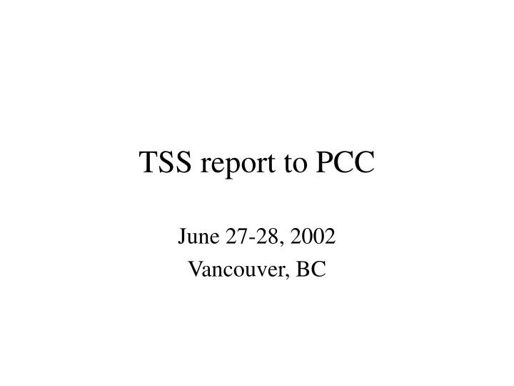 tss report to pcc