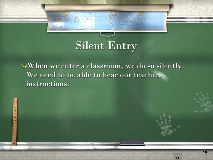 Silent Entry