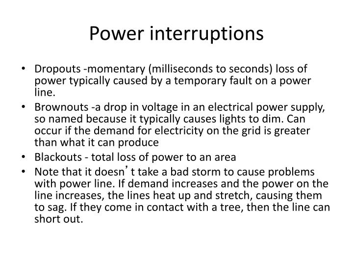 Power interruptions