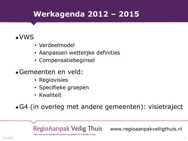 Werkagenda 2012 – 2015