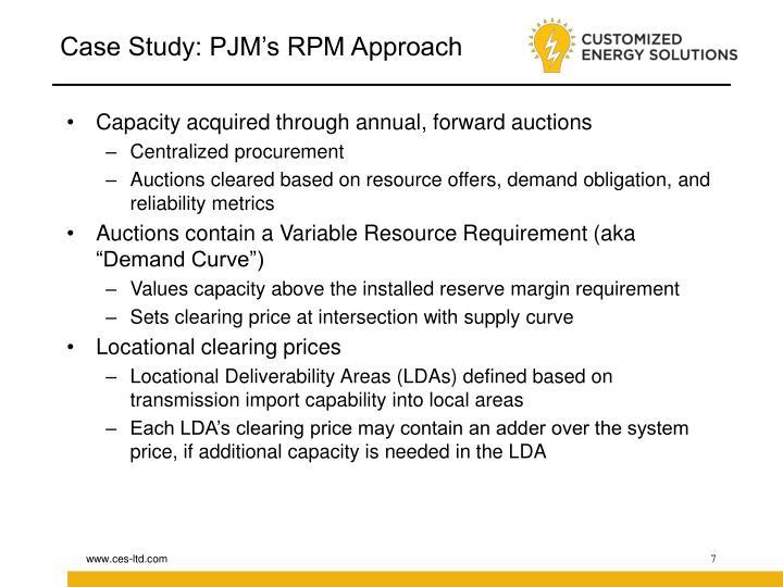 Case Study: PJM's RPM Approach